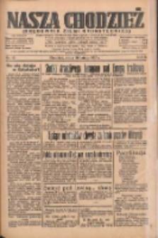 Nasza Chodzież: organ poświęcony obronie interesów narodowych na zachodnich ziemiach Polski 1935.02.20 R.6 Nr42