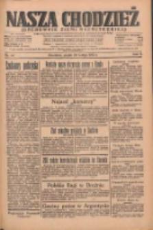 Nasza Chodzież: organ poświęcony obronie interesów narodowych na zachodnich ziemiach Polski 1935.02.22 R.6 Nr44