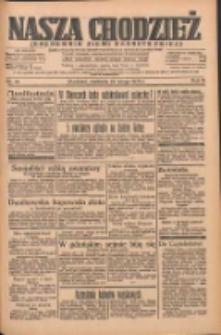 Nasza Chodzież: organ poświęcony obronie interesów narodowych na zachodnich ziemiach Polski 1935.02.24 R.6 Nr46