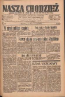 Nasza Chodzież: organ poświęcony obronie interesów narodowych na zachodnich ziemiach Polski 1935.03.16 R.6 Nr63