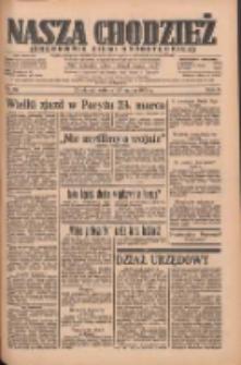 Nasza Chodzież: organ poświęcony obronie interesów narodowych na zachodnich ziemiach Polski 1935.03.23 R.6 Nr69