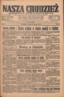 Nasza Chodzież: organ poświęcony obronie interesów narodowych na zachodnich ziemiach Polski 1935.03.27 R.6 Nr72