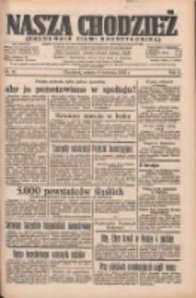 Nasza Chodzież: organ poświęcony obronie interesów narodowych na zachodnich ziemiach Polski 1935.04.06 R.6 Nr81