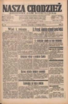 Nasza Chodzież: organ poświęcony obronie interesów narodowych na zachodnich ziemiach Polski 1935.04.11 R.6 Nr85