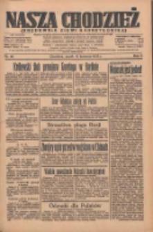 Nasza Chodzież: organ poświęcony obronie interesów narodowych na zachodnich ziemiach Polski 1935.04.12 R.6 Nr86