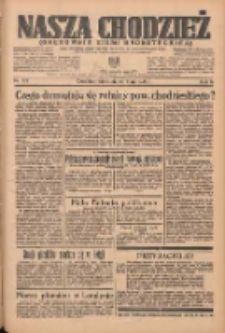 Nasza Chodzież: organ poświęcony obronie interesów narodowych na zachodnich ziemiach Polski 1935.05.26 R.6 Nr122