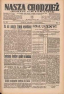 Nasza Chodzież: organ poświęcony obronie interesów narodowych na zachodnich ziemiach Polski 1935.06.06 R.6 Nr130