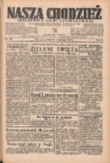 Nasza Chodzież: organ poświęcony obronie interesów narodowych na zachodnich ziemiach Polski 1935.06.09 R.6 Nr133