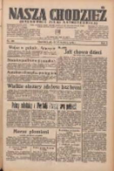 Nasza Chodzież: organ poświęcony obronie interesów narodowych na zachodnich ziemiach Polski 1935.06.14 R.6 Nr136