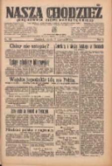 Nasza Chodzież: organ poświęcony obronie interesów narodowych na zachodnich ziemiach Polski 1935.06.18 R.6 Nr139