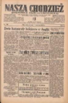 Nasza Chodzież: organ poświęcony obronie interesów narodowych na zachodnich ziemiach Polski 1935.06.19 R.6 Nr140