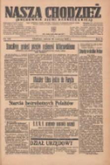 Nasza Chodzież: organ poświęcony obronie interesów narodowych na zachodnich ziemiach Polski 1935.06.22 R.6 Nr142