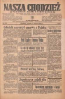 Nasza Chodzież: organ poświęcony obronie interesów narodowych na zachodnich ziemiach Polski 1935.06.25 R.6 Nr144