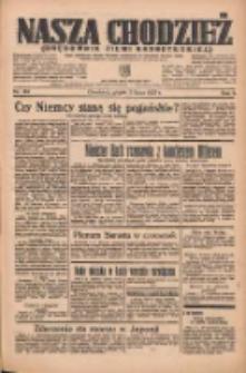 Nasza Chodzież: organ poświęcony obronie interesów narodowych na zachodnich ziemiach Polski 1935.07.05 R.6 Nr152