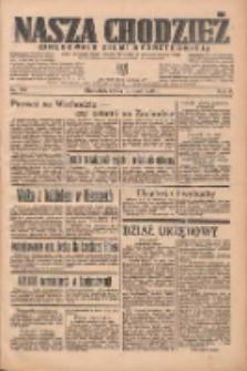 Nasza Chodzież: organ poświęcony obronie interesów narodowych na zachodnich ziemiach Polski 1935.07.10 R.6 Nr156