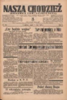Nasza Chodzież: organ poświęcony obronie interesów narodowych na zachodnich ziemiach Polski 1935.07.19 R.6 Nr164