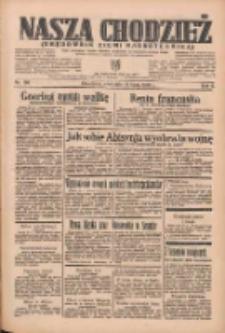Nasza Chodzież: organ poświęcony obronie interesów narodowych na zachodnich ziemiach Polski 1935.07.21 R.6 Nr166