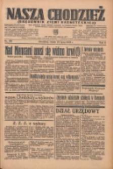 Nasza Chodzież: organ poświęcony obronie interesów narodowych na zachodnich ziemiach Polski 1935.07.24 R.6 Nr168