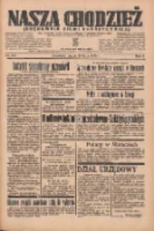 Nasza Chodzież: organ poświęcony obronie interesów narodowych na zachodnich ziemiach Polski 1935.07.26 R.6 Nr170