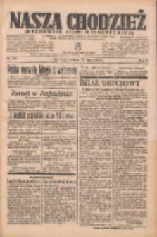 Nasza Chodzież: organ poświęcony obronie interesów narodowych na zachodnich ziemiach Polski 1935.07.27 R.6 Nr171