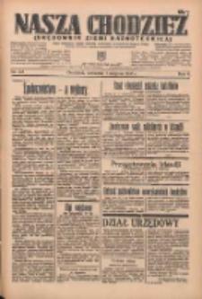 Nasza Chodzież: organ poświęcony obronie interesów narodowych na zachodnich ziemiach Polski 1935.08.01 R.6 Nr175