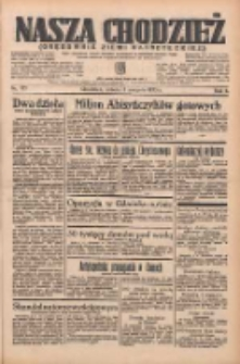 Nasza Chodzież: organ poświęcony obronie interesów narodowych na zachodnich ziemiach Polski 1935.08.03 R.6 Nr177