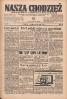 Nasza Chodzież: organ poświęcony obronie interesów narodowych na zachodnich ziemiach Polski 1935.08.04 R.6 Nr178