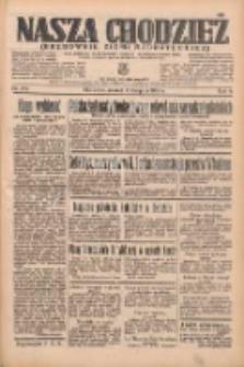 Nasza Chodzież: organ poświęcony obronie interesów narodowych na zachodnich ziemiach Polski 1935.08.06 R.6 Nr179