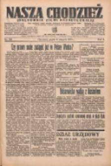 Nasza Chodzież: organ poświęcony obronie interesów narodowych na zachodnich ziemiach Polski 1935.08.09 R.6 Nr182