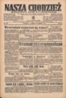 Nasza Chodzież: organ poświęcony obronie interesów narodowych na zachodnich ziemiach Polski 1935.08.11 R.6 Nr184