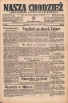 Nasza Chodzież: organ poświęcony obronie interesów narodowych na zachodnich ziemiach Polski 1935.08.13 R.6 Nr185