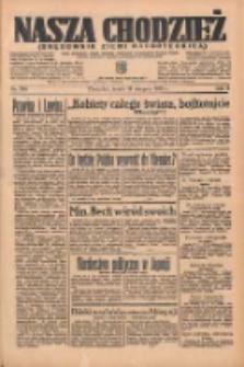 Nasza Chodzież: organ poświęcony obronie interesów narodowych na zachodnich ziemiach Polski 1935.08.14 R.6 Nr186