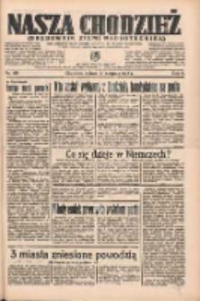 Nasza Chodzież: organ poświęcony obronie interesów narodowych na zachodnich ziemiach Polski 1935.08.17 R.6 Nr188