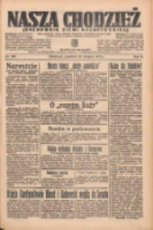 Nasza Chodzież: organ poświęcony obronie interesów narodowych na zachodnich ziemiach Polski 1935.08.22 R.6 Nr192