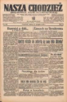 Nasza Chodzież: organ poświęcony obronie interesów narodowych na zachodnich ziemiach Polski 1935.08.24 R.6 Nr194