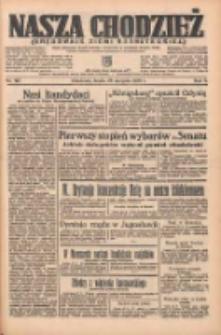Nasza Chodzież: organ poświęcony obronie interesów narodowych na zachodnich ziemiach Polski 1935.08.28 R.6 Nr197
