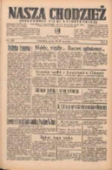 Nasza Chodzież: organ poświęcony obronie interesów narodowych na zachodnich ziemiach Polski 1935.09.26 R.6 Nr222