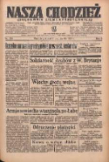 Nasza Chodzież: organ poświęcony obronie interesów narodowych na zachodnich ziemiach Polski 1935.10.01 R.6 Nr226