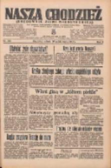 Nasza Chodzież: organ poświęcony obronie interesów narodowych na zachodnich ziemiach Polski 1935.10.19 R.6 Nr242