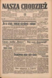 Nasza Chodzież: organ poświęcony obronie interesów narodowych na zachodnich ziemiach Polski 1935.10.20 R.6 Nr243