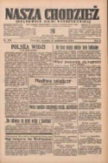 Nasza Chodzież: organ poświęcony obronie interesów narodowych na zachodnich ziemiach Polski 1935.10.24 R.6 Nr246