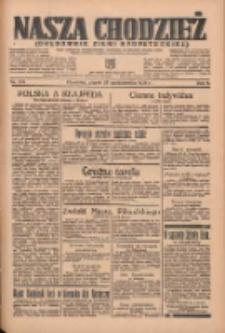 Nasza Chodzież: organ poświęcony obronie interesów narodowych na zachodnich ziemiach Polski 1935.10.25 R.6 Nr247