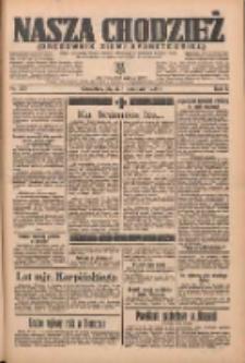 Nasza Chodzież: organ poświęcony obronie interesów narodowych na zachodnich ziemiach Polski 1935.11.01 R.6 Nr253