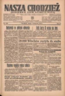 Nasza Chodzież: organ poświęcony obronie interesów narodowych na zachodnich ziemiach Polski 1935.11.06 R.6 Nr256