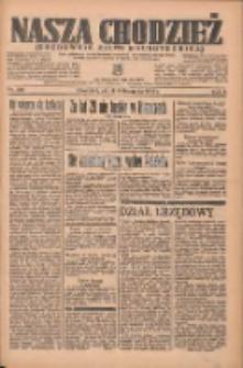 Nasza Chodzież: organ poświęcony obronie interesów narodowych na zachodnich ziemiach Polski 1935.11.08 R.6 Nr258