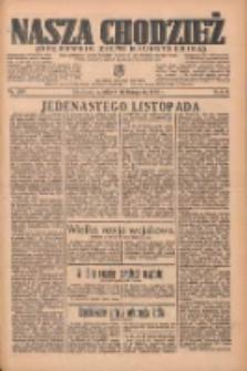 Nasza Chodzież: organ poświęcony obronie interesów narodowych na zachodnich ziemiach Polski 1935.11.10 R.6 Nr260