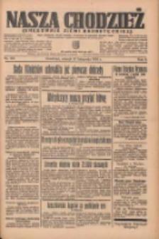Nasza Chodzież: organ poświęcony obronie interesów narodowych na zachodnich ziemiach Polski 1935.11.12 R.6 Nr261