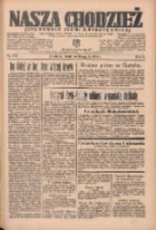 Nasza Chodzież: organ poświęcony obronie interesów narodowych na zachodnich ziemiach Polski 1935.11.13 R.6 Nr262