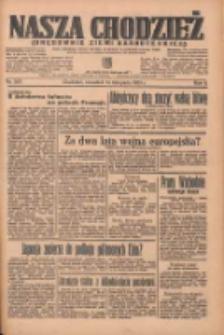 Nasza Chodzież: organ poświęcony obronie interesów narodowych na zachodnich ziemiach Polski 1935.11.14 R.6 Nr263