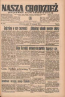Nasza Chodzież: organ poświęcony obronie interesów narodowych na zachodnich ziemiach Polski 1935.11.15 R.6 Nr264